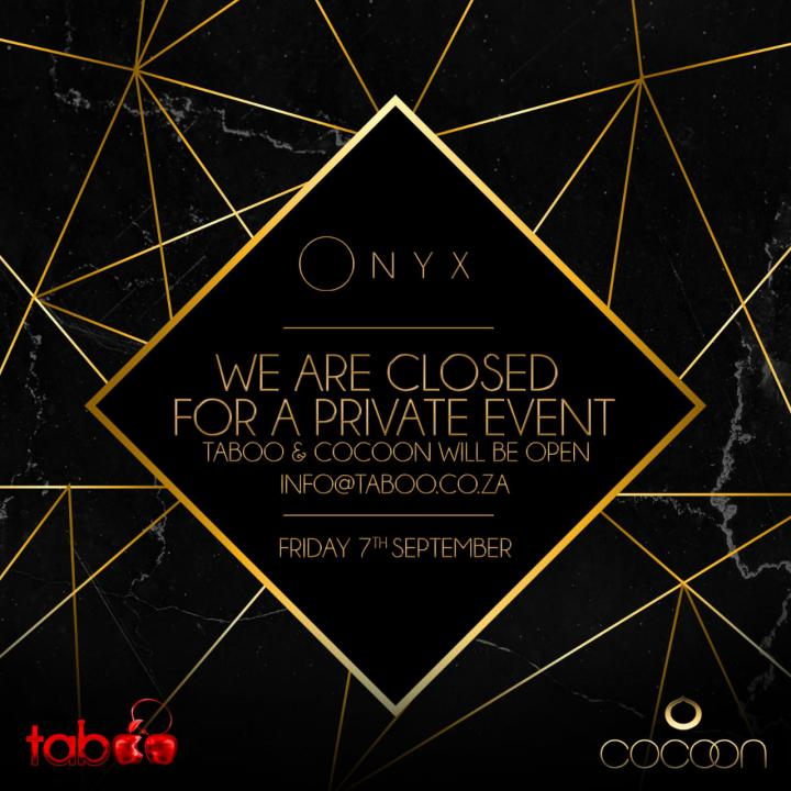 ONYX Closed for Private Function