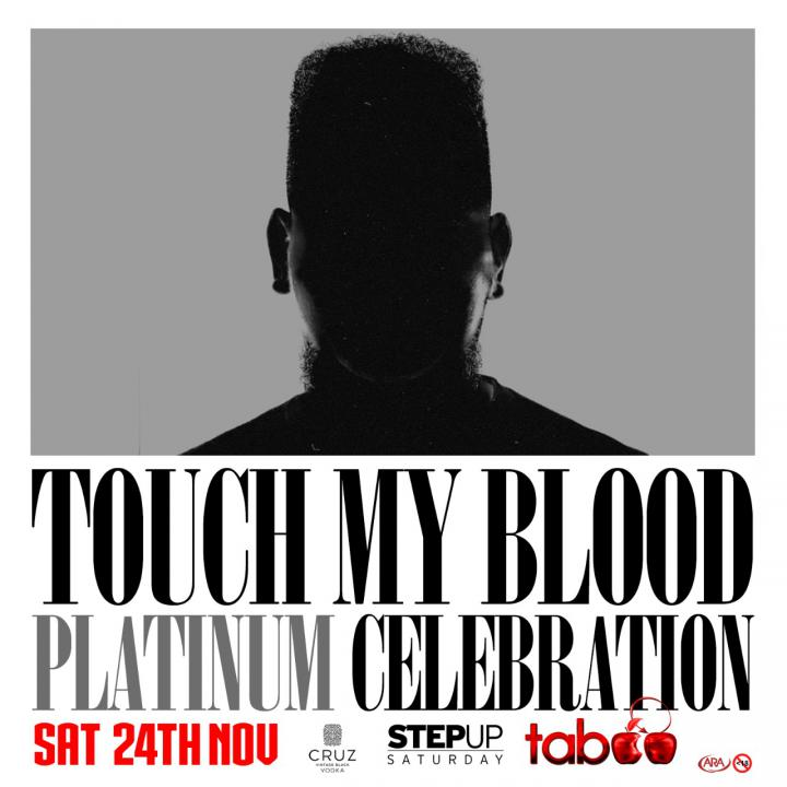 Touch My Blood Platinum Celebration