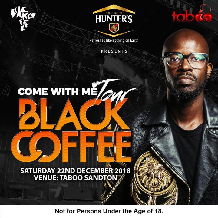 Black Coffee : Come With Me Tour
