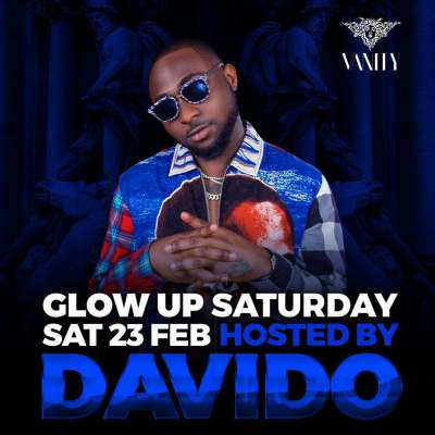 Glow Up Saturday: Hosted by Davido